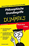 Philosophische Grundbegriffe für Dummies
