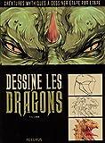 vignette de 'Dessine les dragons (Follenn)'