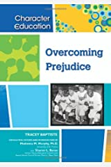 Overcoming Prejudice (Character Education) Kindle Edition
