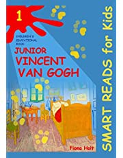 Children's Educational Book: Junior Vincent van Gogh: A Kid's Introduction to the Artist and his Paintings. Age 7 8 9 10 year-olds
