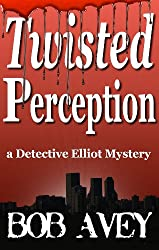 Twisted Perception - Book One