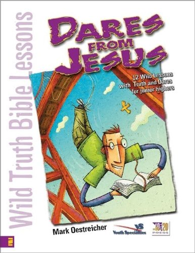 (Wild Truth Bible Lessons - Dares from Jesus)