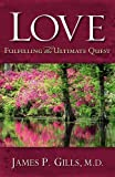 img - for Love - Revised: Fulfilling the Ultimate Quest book / textbook / text book