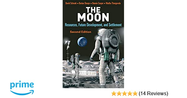 Planet Moon: The Future of Astronaut Activity and Settlement
