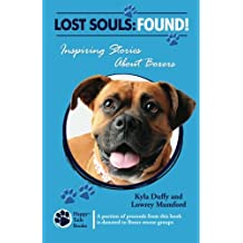 Lost Souls: Found! Inspiring Stories About Boxers