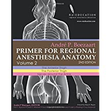 Andre P Boezaart. Primer of Regional Anesthesia Anatomy:: Volume 2: The Anterior Thigh, The Posterior Thigh, Nerves around the Ankle. 2nd Edition.