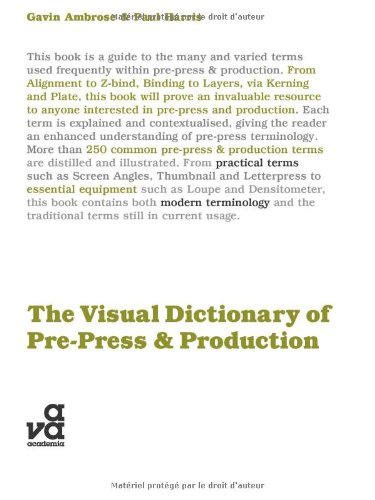The Visual Dictionary of Pre-Press and Production (Visual Dictionaries) by Brand: Fairchild Books