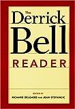 The Derrick Bell Reader, , 0814719694