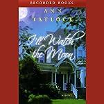 I'll Watch the Moon | Ann Tatlock