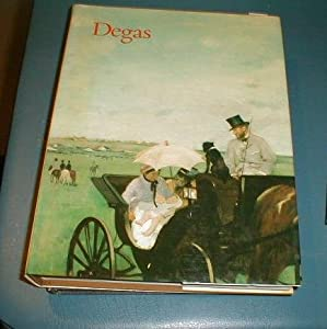 Degas: [an exhibition held at the] Galeries nationales du Grand Palais, Paris, 9 February-16 May 1988, National Gallery of Canada, Ottawa, 16 June-28 ... New York, 27 September 1988-8 January 1989