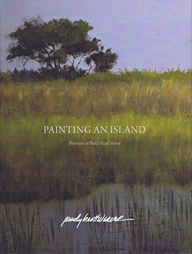 PAINTING AN ISLAND: Portraits of Bald Head Island (Bald Head Island)