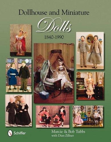 Dollhouse & Miniature Dolls, 1840-1990 PDF