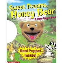 Sweet Dreams, Honey Bear: A Hand Puppet Book