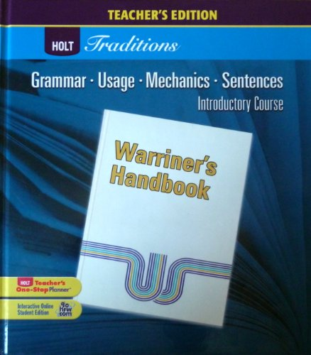 Holt Traditions Warriner's Handbook: Teacher's Edition Introductory Course Grade 6 2008 ()