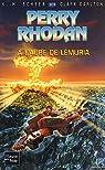 Perry Rhodan, tome 203 : A l'aube de Lémuria par Scheer