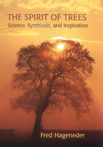 The Spirit of Trees: Science, Symbiosis, and Inspiration by Floris Books