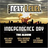 Next Level Independence Day the Album by Next Level Independence Day Compilat