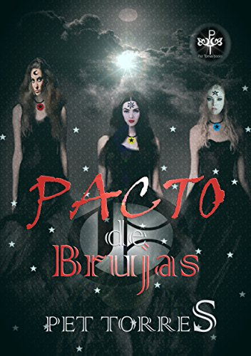 Pacto de Brujas (Spanish Edition) by [TorreS, Pet]