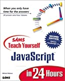 Sams Teach Yourself JavaScript in 24 Hours, Michael G. Moncur, 0672320258