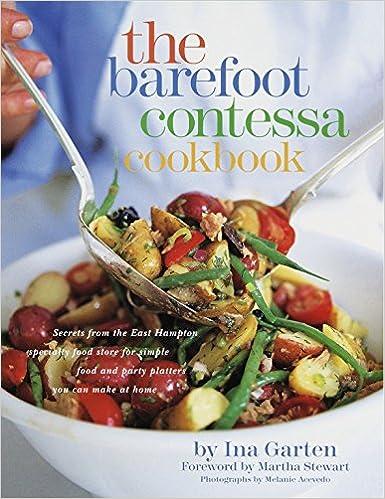 The Barefoot Contessa Cookbook Ina Garten Martha Stewart