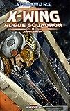Star Wars X-Wing Rogue Squadron, Tome 2 : Darklighter