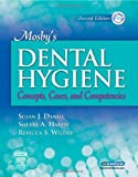 img - for Mosby's Dental Hygiene: Concepts, Cases, and Competencies book / textbook / text book