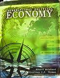 International Political Economy : Navigating the Logic Streams: an Introduction, Weisband, Edward and Thomas, Courtney I. P., 0757578330