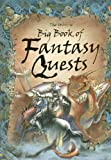 img - for The Usborne Big Book of Fantasy Quests: Combined Volume (Fantasy Adventures) book / textbook / text book