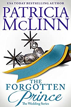 The Forgotten Prince (The Wedding Series Book 7) by [McLinn, Patricia]