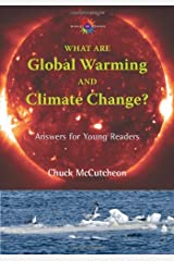 What Are Global Warming and Climate Change?: Answers for Young Readers (Barbara Guth Worlds of Wonder Science Series for Young Readers)