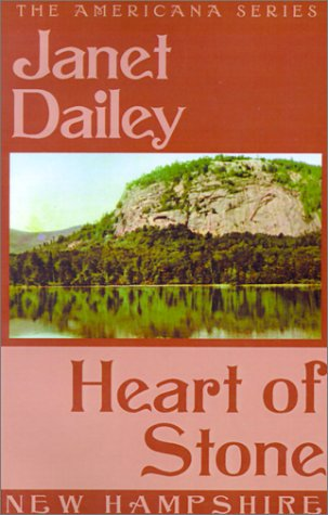 Heart of Stone (Janet Dailey Americana)