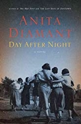 (DAY AFTER NIGHT ) BY Diamant, Anita (Author) Hardcover Published on (09 , 2009)