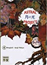 Astral Project, Tome 4  par Tsuchiya