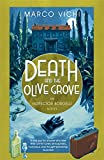 Death and the Olive Grove: Book Two (Inspector Bordelli)