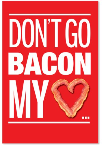 NobleWorks 9870 ''Bacon My Heart'' Funny Valentine's Day Unique Greeting Card, 5
