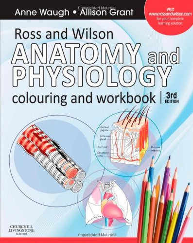Ross and Wilson Anatomy and Physiology Colouring and Workbook, 3e ...