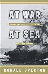 At War, at Sea: Sailors and Naval Warfare in the Twentieth Century