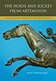 The Horse and Jockey from Artemision: A Bronze Equestrian Monument from the Hellenistic Period