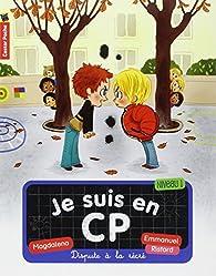 Je suis en CP, tome 2 : Dispute à la récré par Magdalena Guirao-Jullien