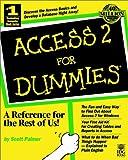 Access 2 for Dummies, Scott D. Palmer, 156884090X