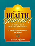 Health Yourself!, Margie Hesson, 0687003040