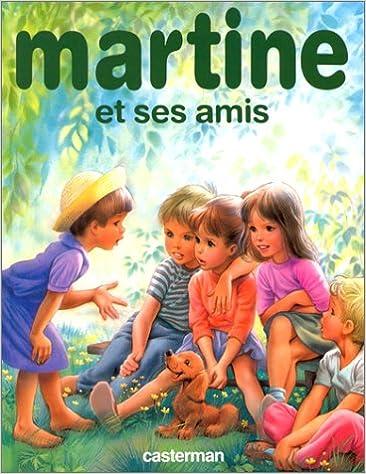 Martine Et Ses Amis Marcel Marlier 9782203107250 Amazon