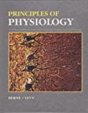 Principles of Physiology, Berne, Robert Matthew and Levy, Matthew N., 0801605482
