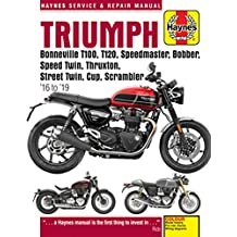 Triumph Bonneville T100, T120, Speedmaster, Bobber, Speed Twin, Thruxton, Street Twin, Cup & Scrambler 900 & 1200, '16-'19: Covers models with water-cooled engines (Haynes Repair Manual)