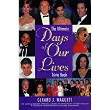 The Ultimate Days of our Lives Trivia Book