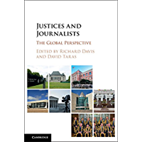 Justices and Journalists: The Global Perspective (English Edition)
