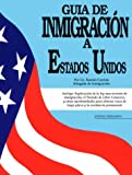 Guia de Immigracion a Estados Unidos, Ramon Carrion, 0913825999