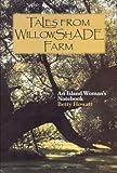 Tales from Willowshade Farm, Betty Howatt, 1894838076