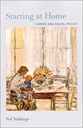 Starting at Home: Caring and Social Policy