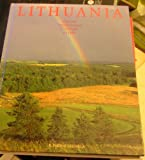 Lithuania: Nature, Traditions, Culture, Cities